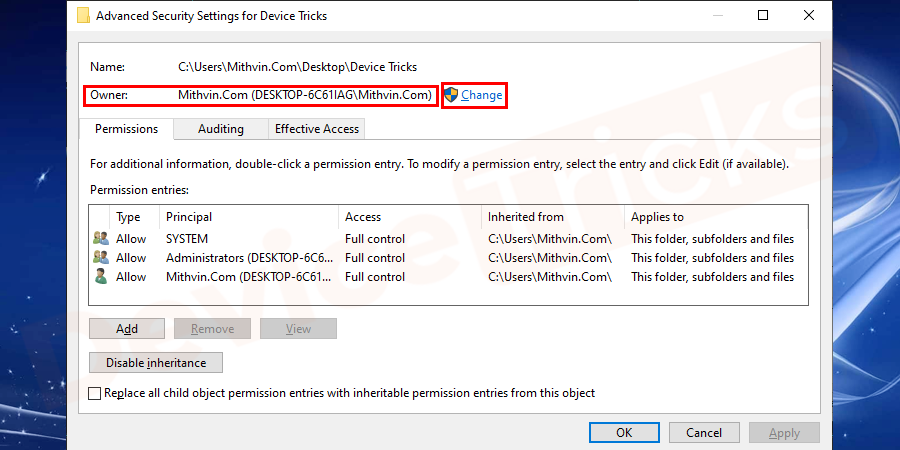 In the Advanced Security Settings window, you will find the 'Owner' section, click on the link 'Change'.