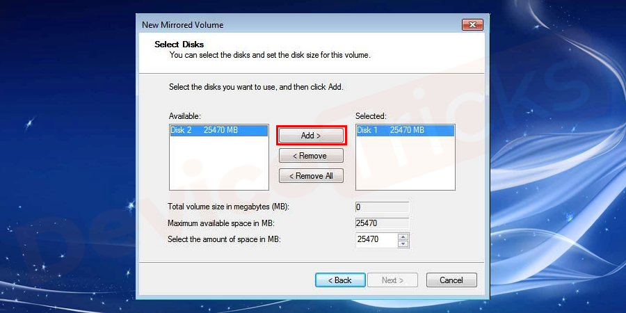 In the next step, just select the available disk to make the mirror by clicking on the Add button.