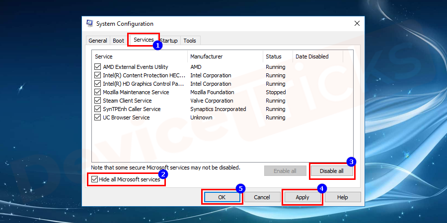 Proceed further to go in the Services tab and select Hide all Microsoft services option and Disable all of them.
