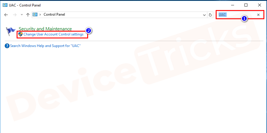 In the Control panel at the right side of the window type UAC in the search box.