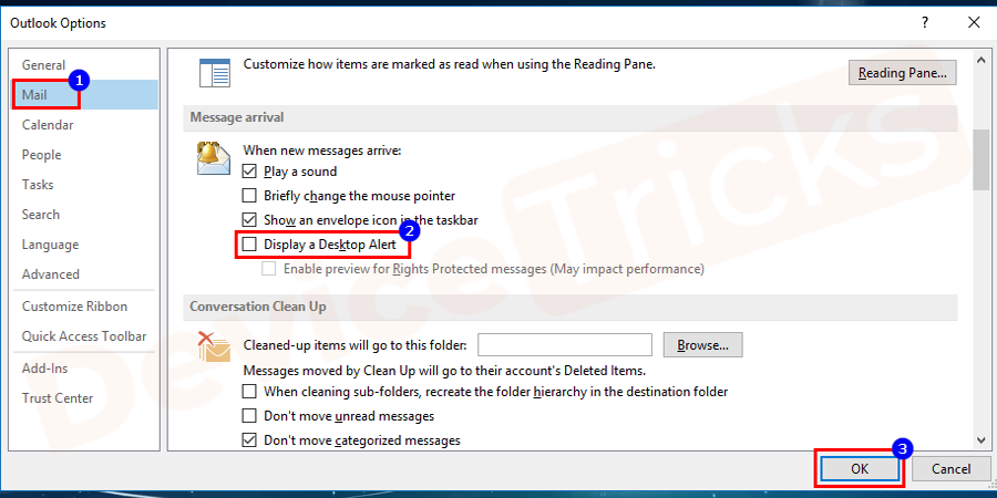 Select email options and uncheck the display notification for new mail arrivals followed by the OK button. After that restart your computer to save the changes.