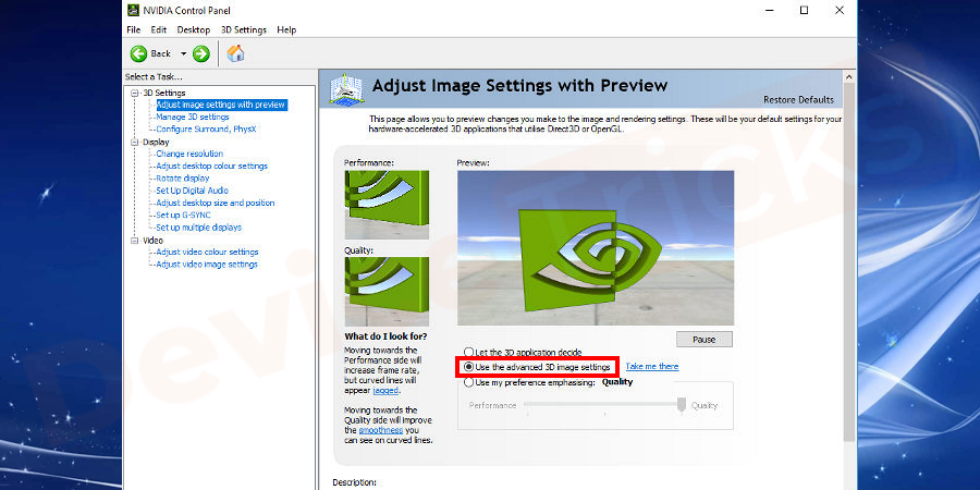 Under the preview option, check the option for the Use advanced 3D image settings and press Apply.