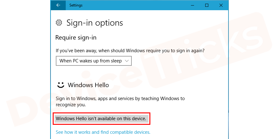 Why Windows Hello isn't Working on this Device?