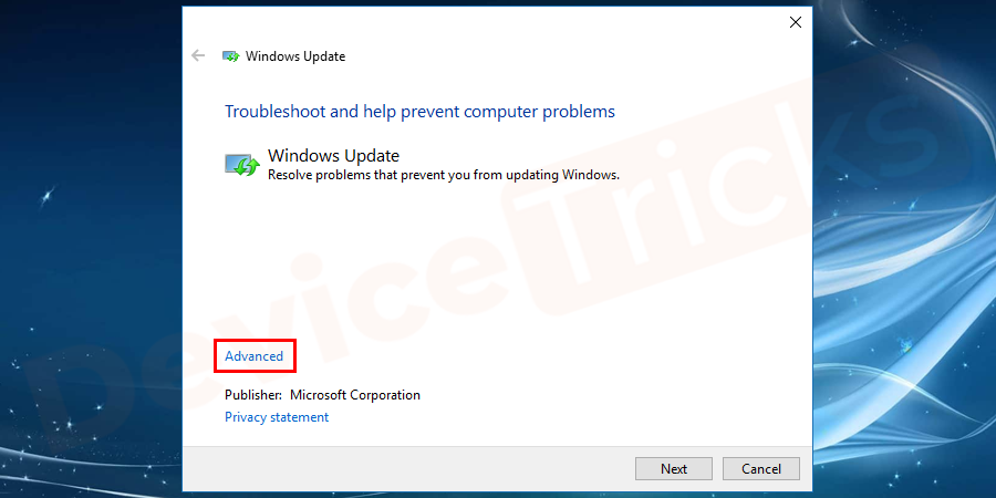 Click on Windows Update.And then click on Advanced.
