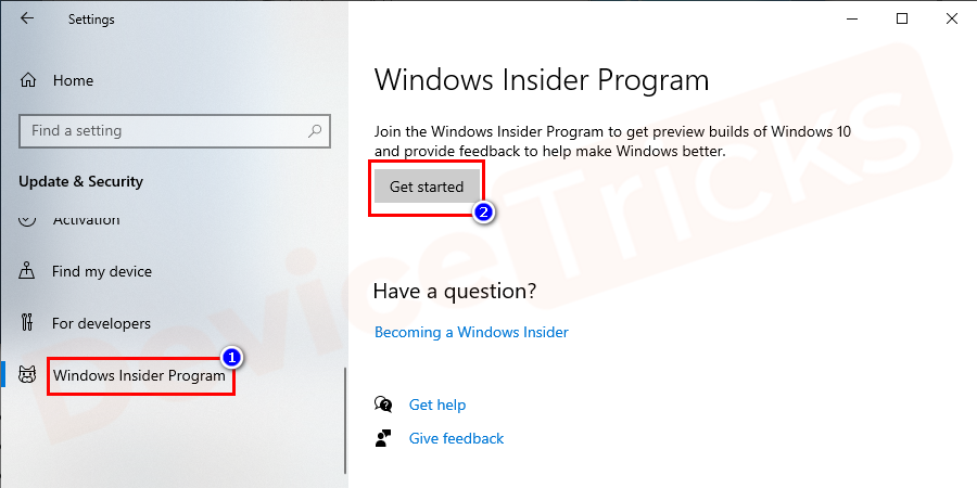 After that, you have to select Windows insider program and then click on get started.