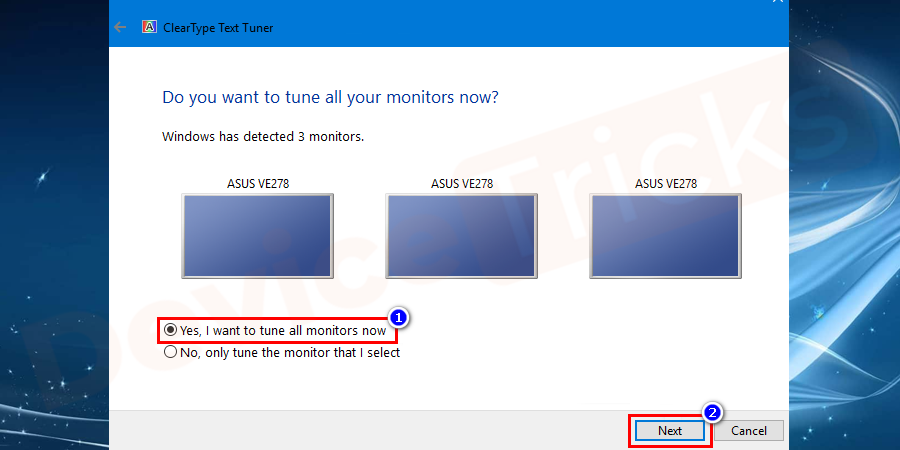 Windows 10 will check either your monitor resolution is set properly. Click on the Next button.