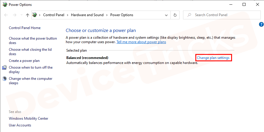 Find the active power plan, and click on the change plan settings.