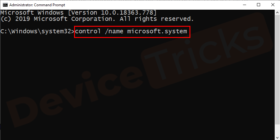 In Command Prompt, type control /name microsoft.systemand then press Enter.