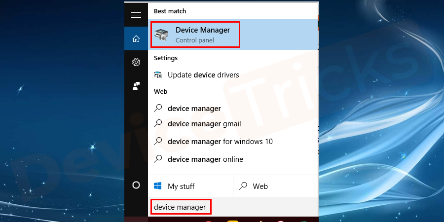 Click on the Start button from the desktop screen, type device manager in the search box, and click on device manager to open it.