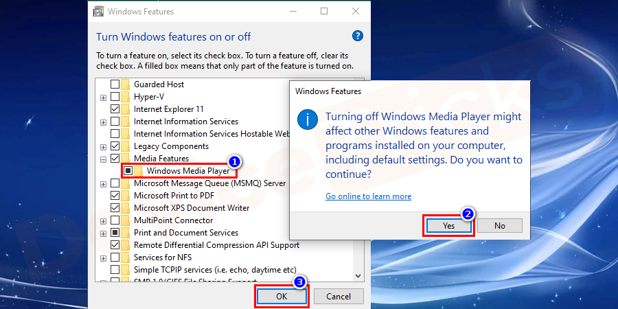 Uncheck the box next to the Windows Media Player option and restart the system.
