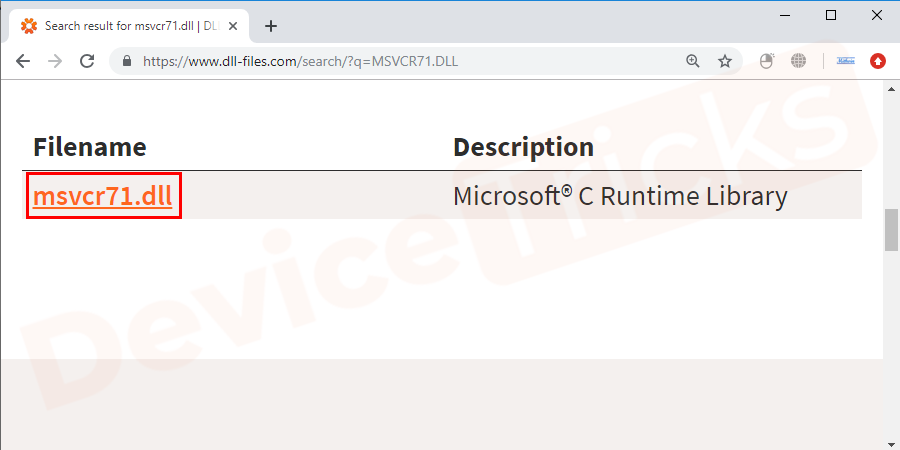 After downloading, rename the file as msvcr71.DLL and copy the file.