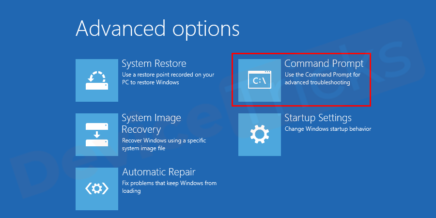 Select the recovery mode and open the Command prompt.