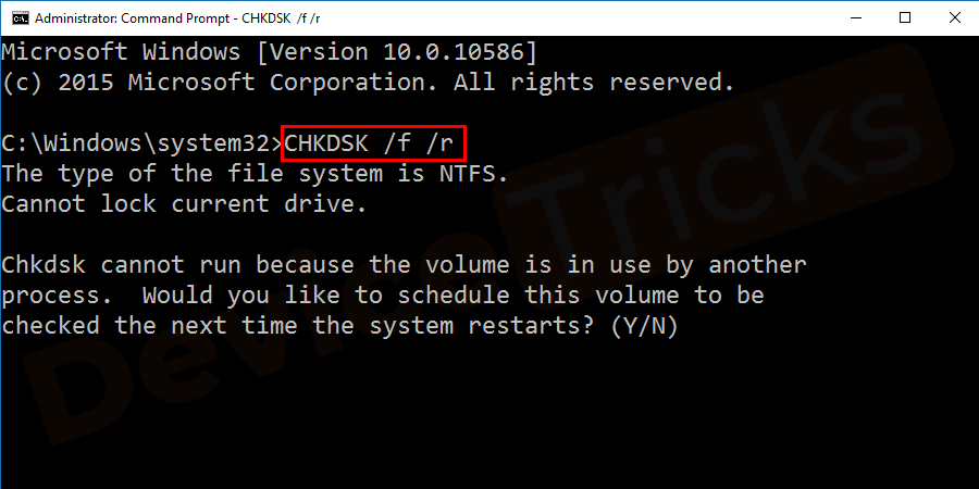 Once again, open the Command prompt in Administrator mode as done in previous steps and type CHKDSK /f /r and hit enter to run the disk check process.