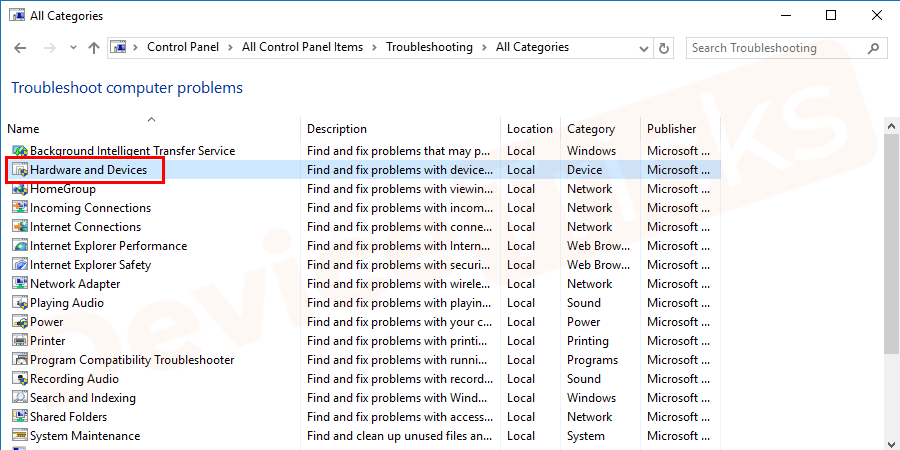 You will see the list of inbuilt troubleshooters available on your computer.Now click on the Hardware and Devices and run the Troubleshooter.