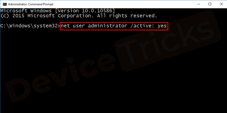 "In the Command Prompt window, type ""net user administrator /active: yes"" and press Enter to enable the hidden Admin account."