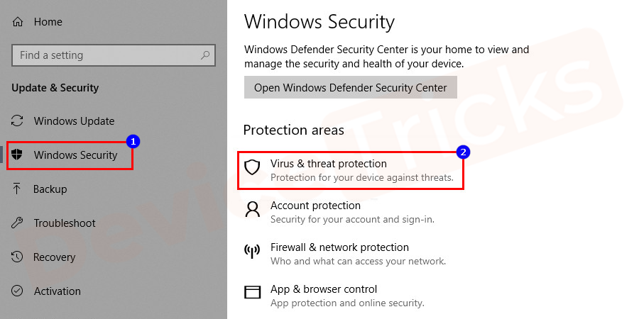 In the 'Windows Security' page, you will get ample of options, select 'Virus and Threat Protection'.