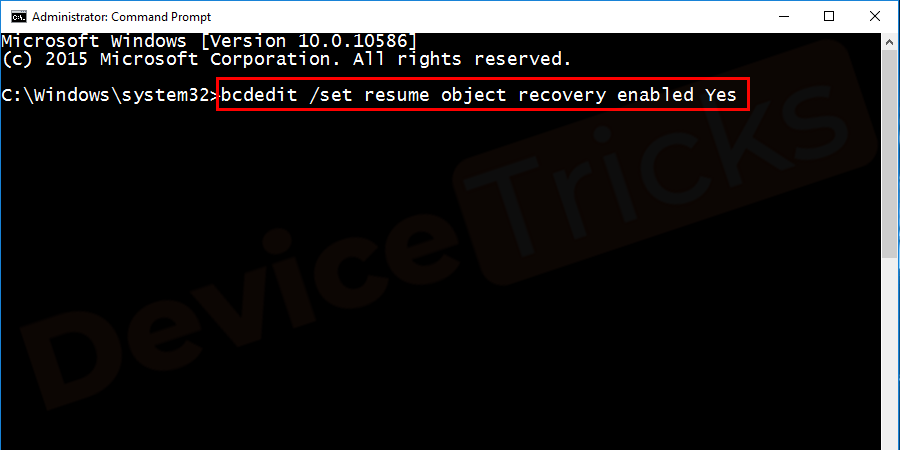 Type bcdedit /set resume object recovery enabled Yes and press enter.