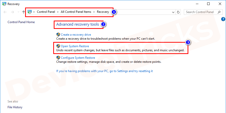 Go to the Advanced Recovery tools and click Open System Restore