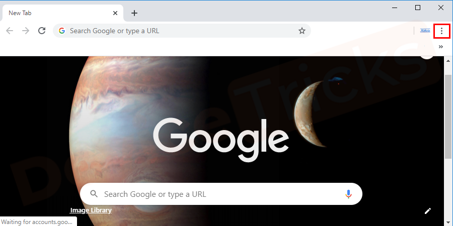 Open Google Chrome and click on the triple dot icon given at the right top of the window.