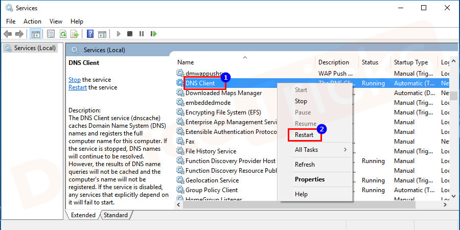 Navigate for the DNS Service Client section, select the same and then right-click on it to choose 'Restart'.