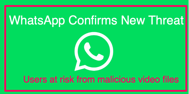 WhatsApp confirms new threat: Users at risk from 'specially crafted' MP4 malicious video files