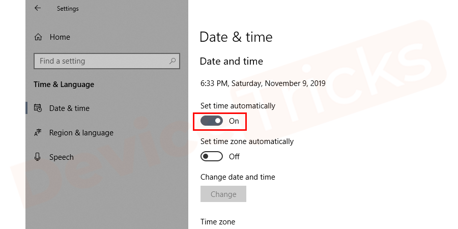 Thereafter, Date and Time page will appear and you need to toggle the radio button of 'Set time automatically' in ON mode.