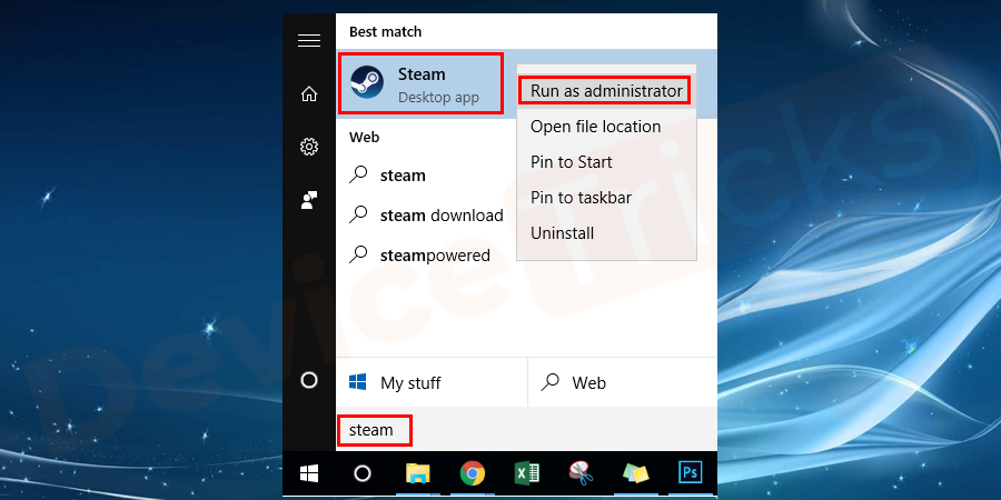 After deleting the above files, open the search box and search and run the Steam as administrator.