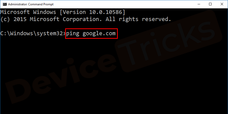 Soon, you will find the command prompt and here you need to type 'ping google.com' and then press the 'Enter' key.