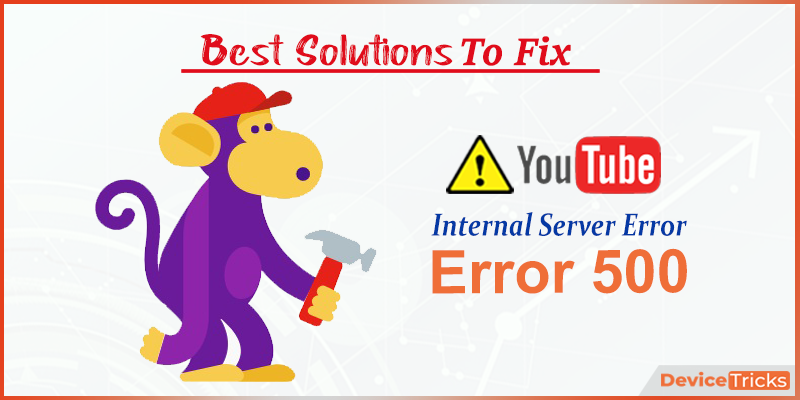 Failed to fix YouTube 500 Internal Server Error? Try these methods