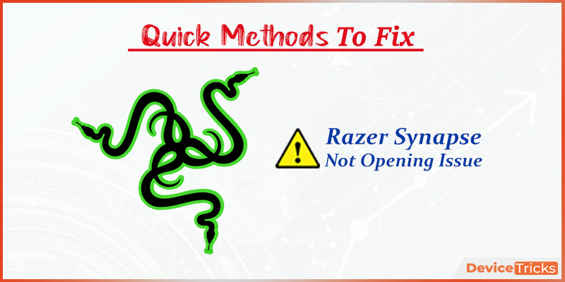 How to Fix Razer Synapse Not Opening Issue?