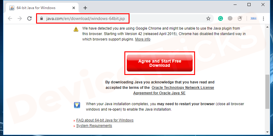 You have to download the latest version of Java Runtime Environment (JRE) and save it on the desktop.