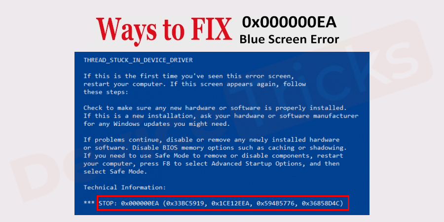 How to fix THREAD STUCK IN DEVICE DRIVER 0x000000EA Blue Screen Error?