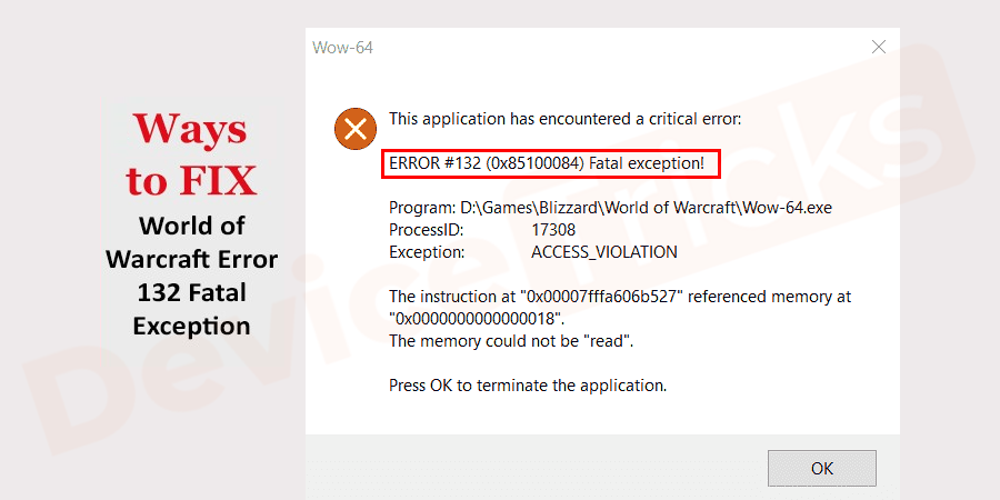How to Fix wow error 132 fatal exception (0x85100084)?