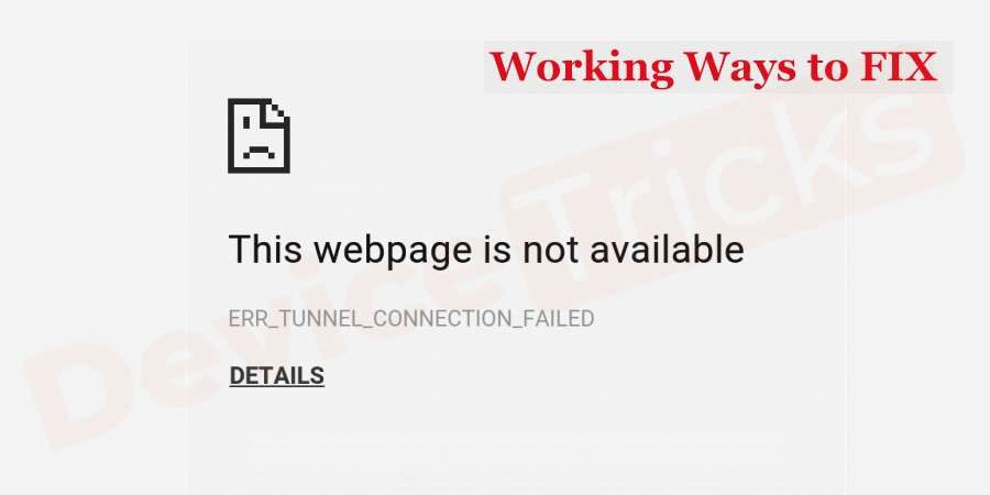 How to fix err tunnel connection failed (Error 111)?