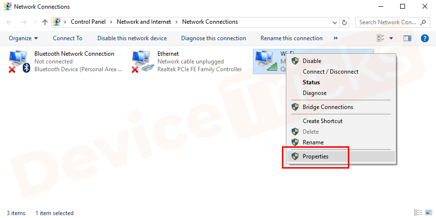 The above step will direct you to the 'Network Connections' page and here you need to select your connection and then right-click on it to choose 'Properties'.