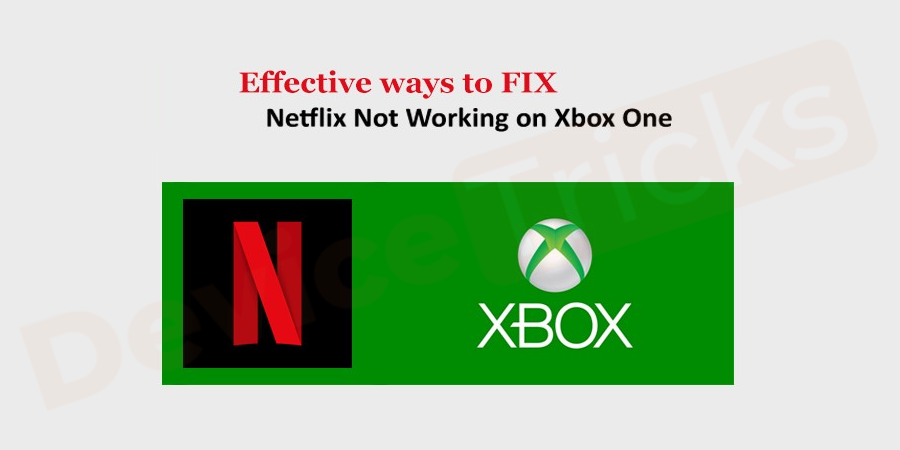 How to fix Netflix not loading on Xbox One?