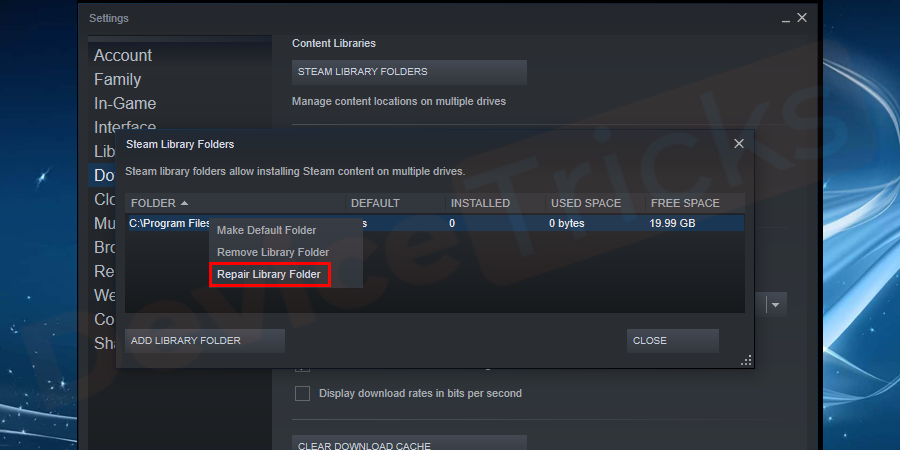 Thereafter, you will find the steam content files and you need to select the one, right-click on it and then choose an option Repair Library Folder.
