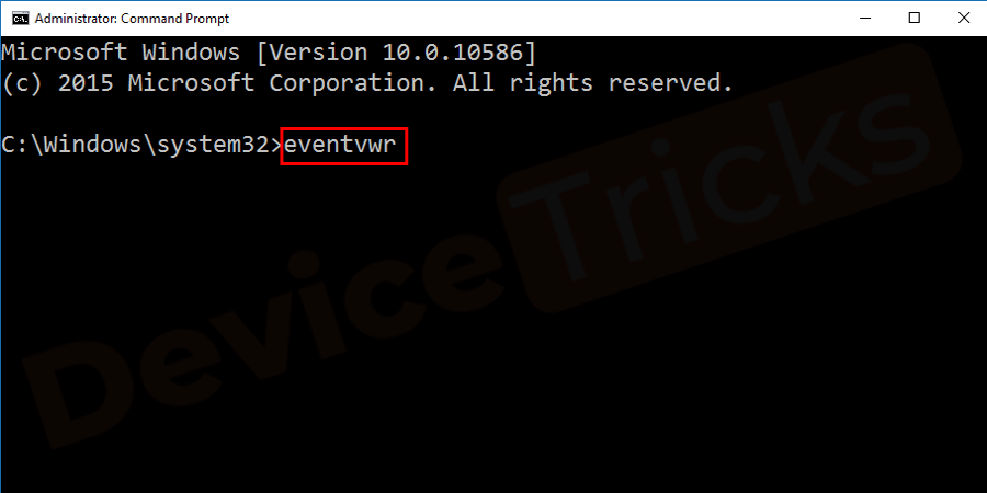 Thereafter, you will get the command box and here you need to type eventvwr in the box and then press the Enter key.