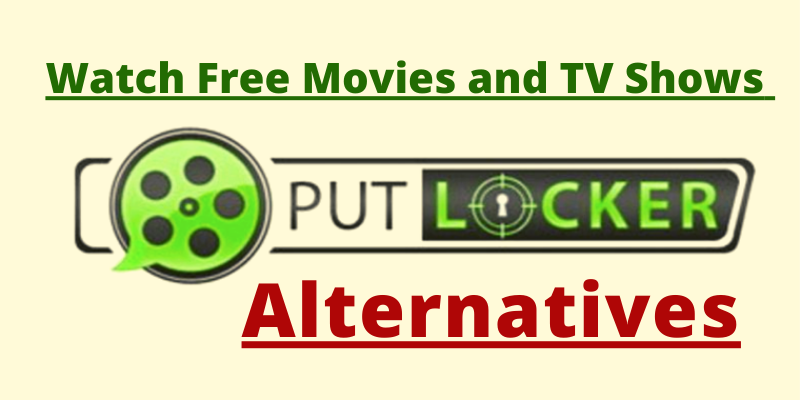 putlocker alternatives for free movies and tv shows