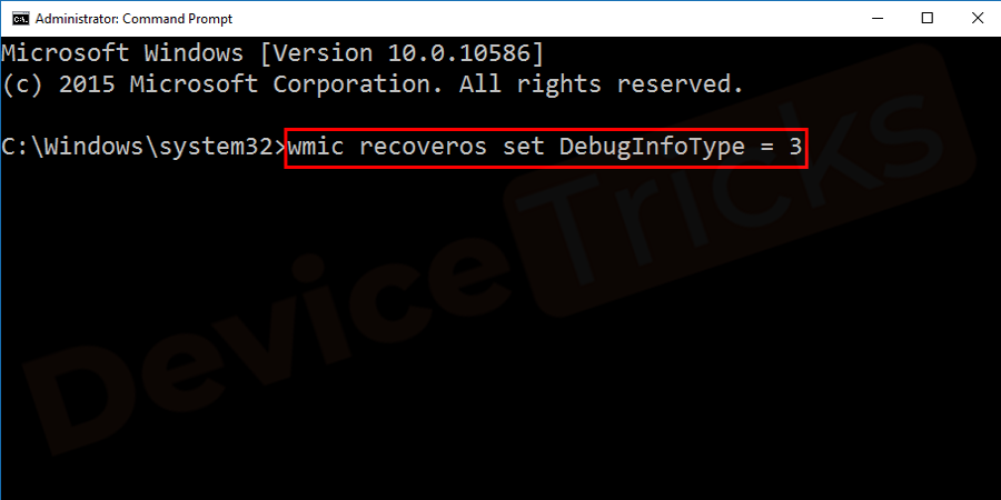 This tool just gathers the information of the Windows in memory dump file and if you want to access the same to fix the issue, then open a Command Prompt in an administrator mode and type wmic recoveros set DebugInfoType = 3 and then press the Enter key.