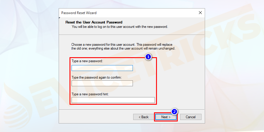 Type your new password, on the prescribed box. Re-enter your new password in the given box. And type the new password hint in the given space.