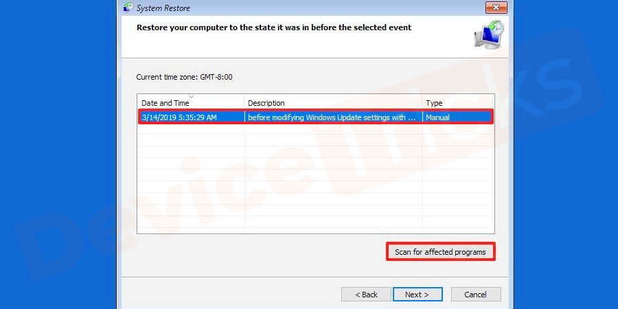 Now, select the restore point that you had created earlier and apply to execute.