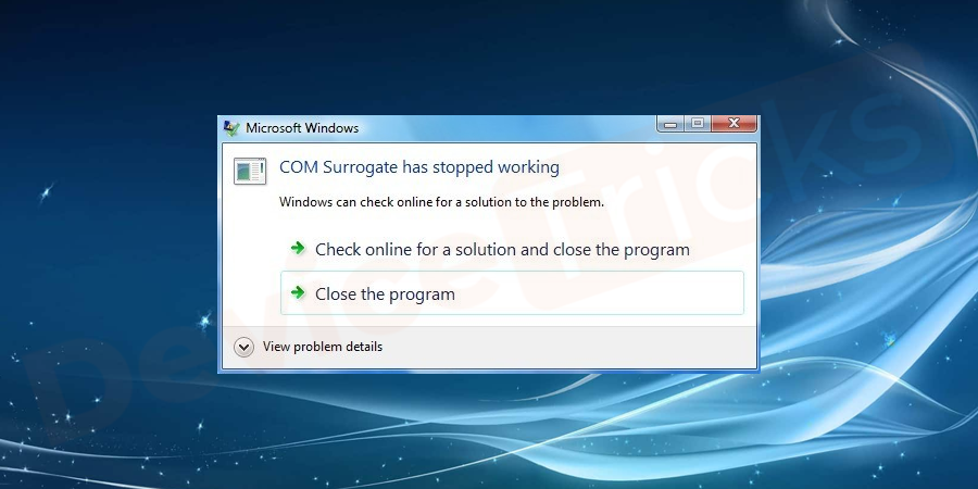 "How to fix ""COM Surrogate has stopped working"" Error ?"
