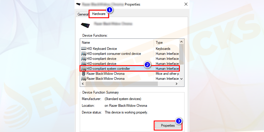 Click on the Hardware tab > and in the Device Functions list > click on HID-compliant game controller.And in the appeared window click on the Properties.