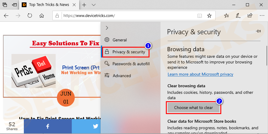 Then scroll down to the Clear Browsing Data and select Choose what to clear.