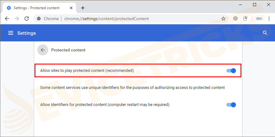 "And enable ""Allow site to play protected content (recommended)""."