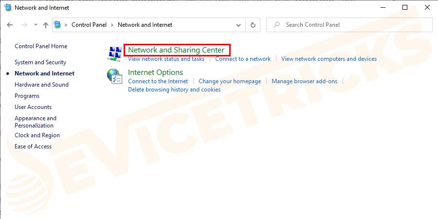 Go to the Network and Sharing Center and click on it.