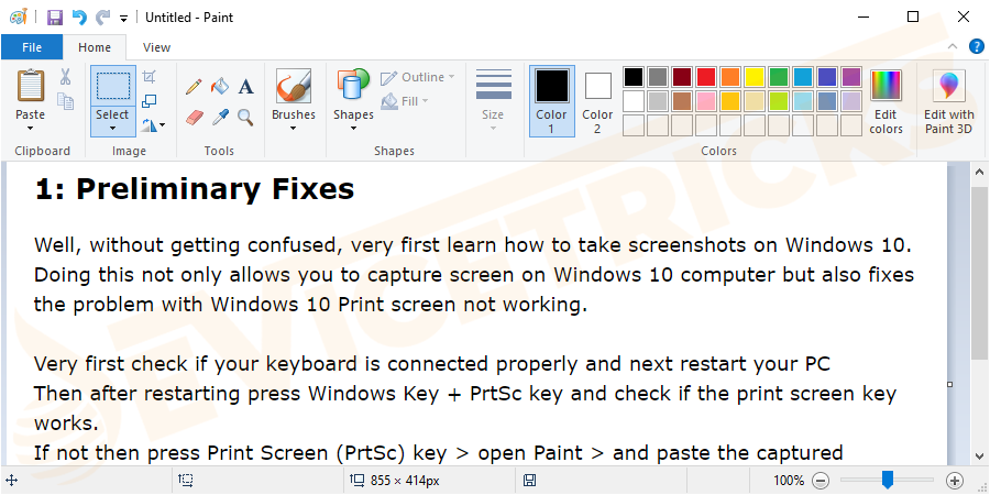 If not then press Print Screen (PrtSc) key > open Paint > and paste the captured screenshot using Ctrl + V keys.