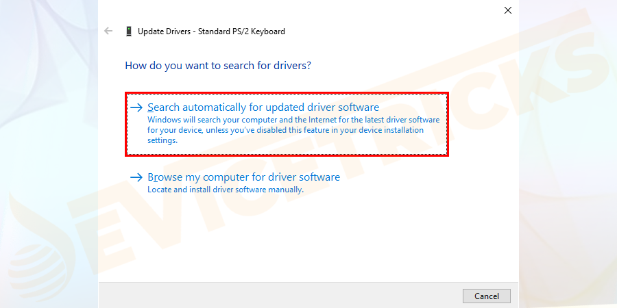 And choose 'Search automatically for updated driver software' > wait for Windows to search and install the latest driver automatically.
