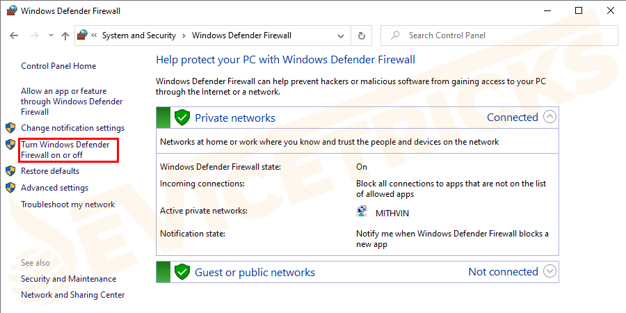 Then from the side menu > click Turn Windows Defender Firewall on or off.